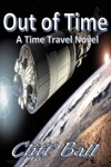 Out Of Time A Time Travel Novel