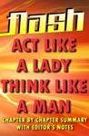 Act Like A Lady Think Like A Man By Steve Harvey  Flash Summaries