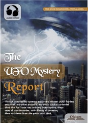 The UFO Mystery Report: The Flying Saucers are Real