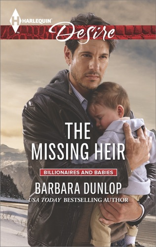 Barbara Dunlop - The Missing Heir