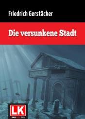 Download and Read Online Die versunkene Stadt