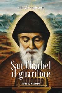 San Charbel il guaritore Book Cover