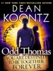 Odd Thomas: You Are Destined to Be Together Forever (Short Story)
