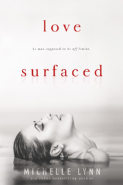 Love Surfaced - Michelle Lynn book summary