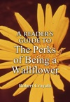 A Readers Guide To The Perks Of Being A Wallflower
