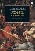Cavalieri, mercenari e cannoni Book Cover