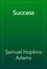 Samuel Hopkins Adams - Success artwork