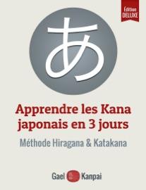 Apprendre les Kana japonais en 3 jours - Gael Kanpai