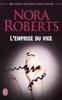 Nora Roberts - L'emprise du vice illustration