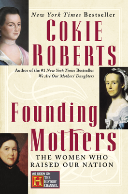 Founding Mothers - Cokie Roberts book