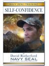 Navy SEAL Training  Self-Confidence