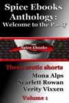 Spice EBooks Anthology Welcome To The Party