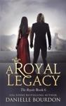 A Royal Legacy