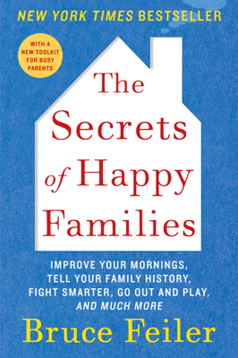 The Secrets of Happy Families - Bruce Feiler book