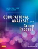 Occupational Analysis and Group Process - E-Book
