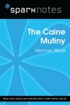 The Caine Mutiny SparkNotes Literature Guide
