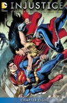 Injustice Gods Among Us Year Four 2015- 8