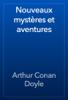 Arthur Conan Doyle - Nouveaux mystères et aventures artwork