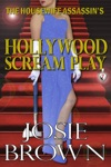 The Housewife Assassins Hollywood Scream Play