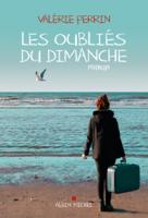 Download and Read Online Les Oubliés du dimanche