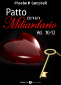 Patto con un miliardario, vol. 10-12