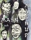 Mask Mashup