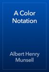 A Color Notation