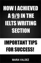 How I Achieved A 9/9 In The IELTS Writing Section: Important Tips For Success!