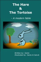 The Hare and The Tortoise: A modern fable