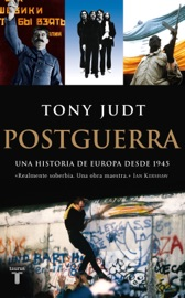 Postguerra. Una historia de Europa desde 1945 PDF Download