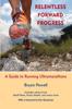 Relentless Forward Progress - Bryon Powell