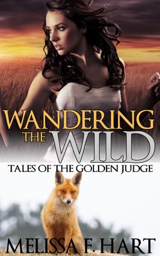 Melissa F. Hart - Wandering the Wilds