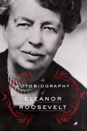 The Autobiography of Eleanor Roosevelt book