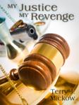 My Justice My Revenge