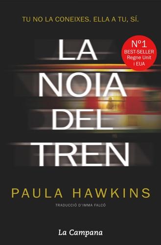 Paula Hawkins - La noia del tren