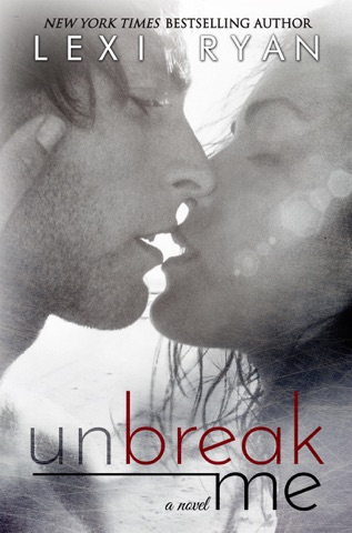 Unbreak Me PDF Download
