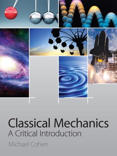 Michael Cohen - Classical Mechanics
