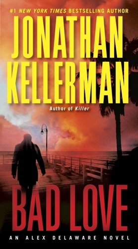 Jonathan Kellerman - Bad Love
