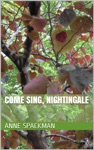 Come Sing Nightingale