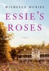 Essies Roses