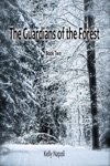 The Guardians Of The Forest Book Two