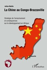 LA CHINE AU CONGO-BRAZZAVILLE