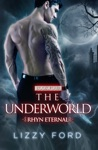 The Underworld 4 Rhyn Eternal