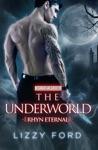 The Underworld 4 Rhyn Eternal