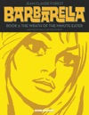Barbarella 2  Book 2 The Wrath Of The Minute-Eater