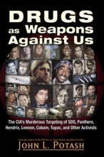 Drugs As Weapons Against Us