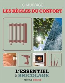 CHAUFFAGE - LES RèGLES DU CONFORT