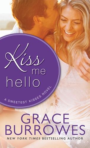 Grace Burrowes - Kiss Me Hello