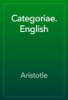 Aristotle - Categoriae. English artwork