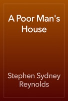 A Poor Man's House